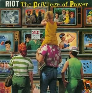 Riot: The Privilege Of Power - LP (1990)